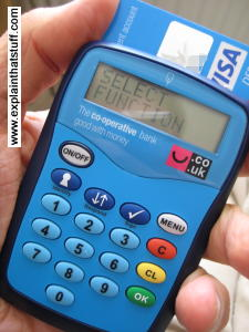 A handheld chip and pin two-factor security device used by the Cooperative Bank.