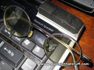 Titanium eyeglasses and a titanium laptop loudspeaker